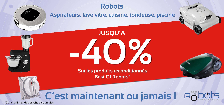 Jusqu'à -40% sur nos robots reconditionnés