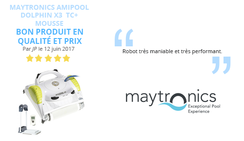 avis client robot piscine Maytronics Amipool DOLPHIN X3 TC+ Mousse