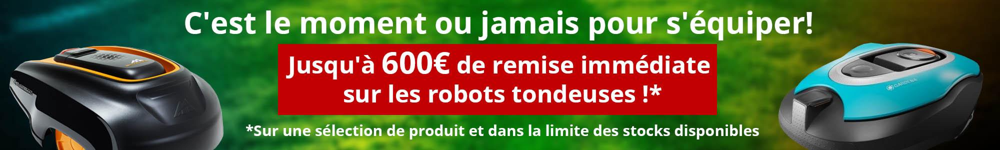 C'est le moment ou jamais pour s'équiper! Jusqu'à 500€ de remise immédiate sur les robots tondeuses !