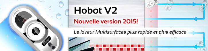 Hobot V2, Nouvelle version 2015! Le laveur Multisurfaces plus rapide et plus efficace