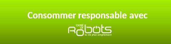 Consommer responsable avec best of robots